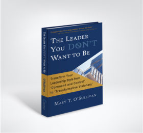 The Leader You Don't Want to Be